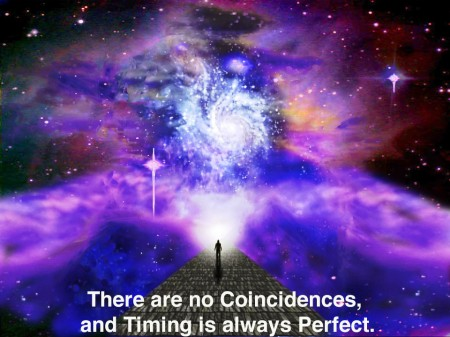 There are no such things as coincidences - and timing is always perfect.